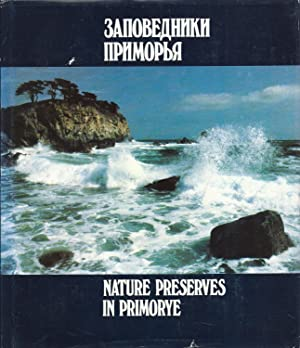 Nature Preserves in Primorye, Russia: Anonymous