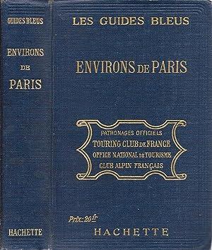 Les Guides Bleus Environs de Paris 1920: Mousset, Albert