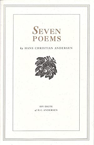 Seven Poems by Hans Christian Andersen tranlated: Andersen, Hans Christian