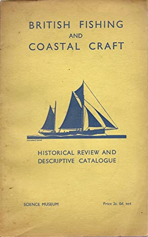 British Fishing and Coastal Craft Historical Review: Clowes, G. S.