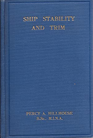 Ship Stability and Trim: Hillhouse, Percy A.
