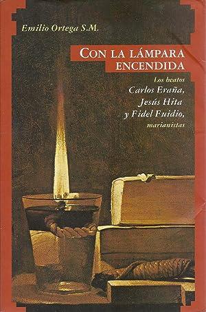 Con La Lampara Encendida Los Beatos Carlos: Ortega, Emilio