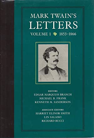 Mark Twain's Letters Volume I 1854 to 1866