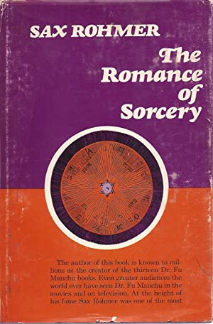The Romance of Sorcery: Rohmer, Sax