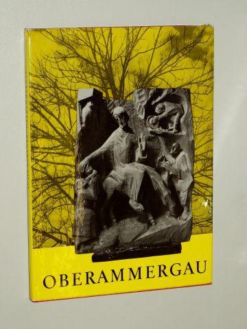 Oberammergau. Landschaft und Passion. Test von Leo: Eckener, Lotte: