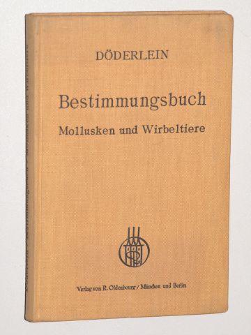 Bestimmungsbuch für deutsche Land und Süßwassertiere, Mollusken: Döderlein, Ludwig: