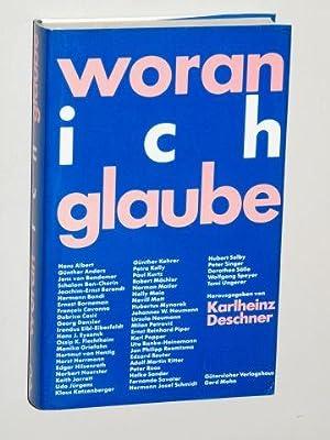 Woran ich glaube.: Deschner, Karlheinz [Hrsg.]: