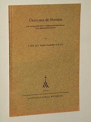 Dionysius de Montina. Ein neuentdeckter Augustinertheologe des: Zumkeller, Adolar OESA: