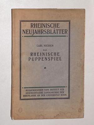 Das rheinische Puppenspiel. Ein theatergeschichtlicher Beitrag zur Volkskunde.