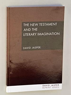 The New Testament and the Literary Imagination. Foreword by Sallie McFague.: Jasper, David: