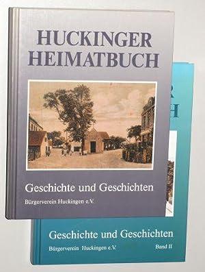 Huckinger Heimatbuch. Geschichte und Geschichten. Herausgeber: Bürgerverein