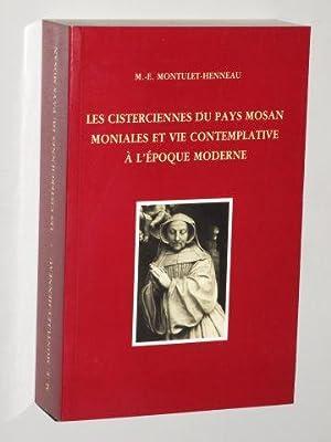 Les cisterciennes du pays mosan. Moniales et: Montulet-Henneaum, Marie Elisabeth: