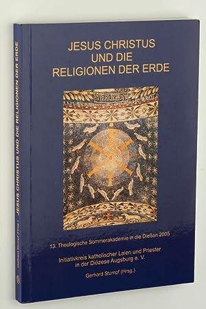Jesus Christus und die Religionen der Erde.: Stumpf, Gerhard (Hrsg.):
