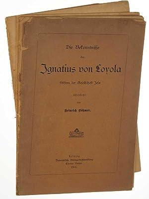 Die Bekenntnisse des Ignatius von Loyola, Stifters: Ignatius von Loyola: