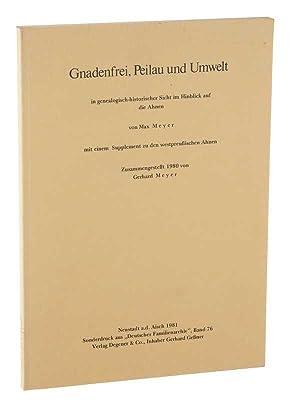 Gnadenfrei, Peilau und Umwelt in genealogisch-historischer Sicht: Meyer, Max: