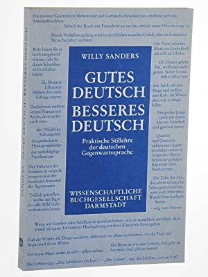 Gutes Deutsch - besseres Deutsch. Praktische Stillehre: Sanders, Willy:
