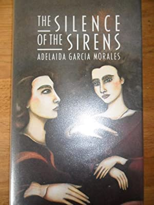 The silence of sirens: Garcia Morales Adelaida