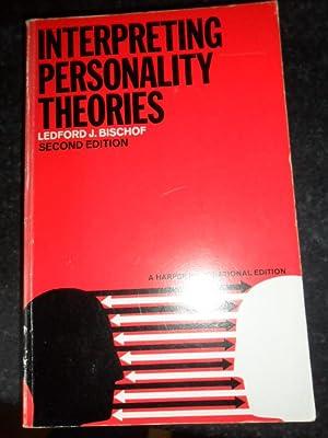Interpreting Personality Theories: Bischof Ledford J.