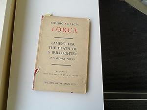 Lament for the Death of a Bullfighter: Garcia Lorca Federico