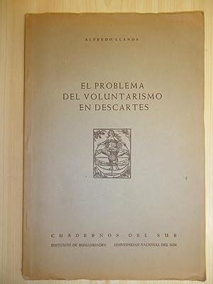 El Problema Del Voluntarismo En Descartes: Llanos Alfredo