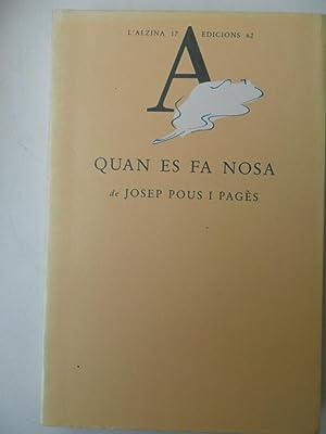 Quan Es Fa Nosa: Pous I Pages