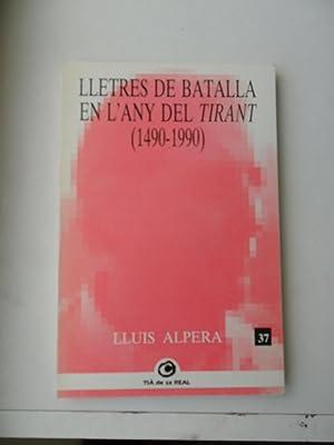 Lletres De Batalla En L'any Del Tirant: Alpera Lluis
