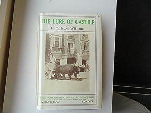 The Lure of Castile: Williams E.carleton