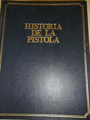 Historia De La Pistola: De Florentis G
