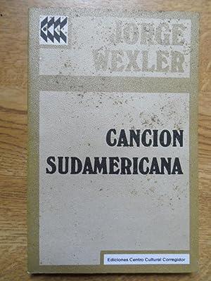 Cancion Sudamericana: Wexler Jorge