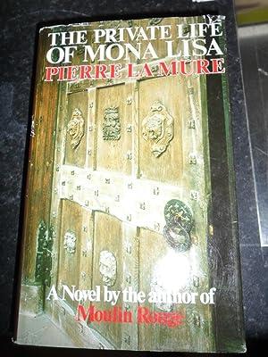 The Private Life of Mona Lisa: La Mure Pierre