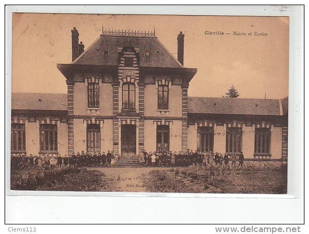 CLAVILLE ET ENVIRONS - Carte postale ancienne CLAVILLE - Mairie et écoles