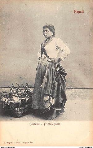 Carte postale ancienne ITALIE : napoli, costumi fruttiuendola