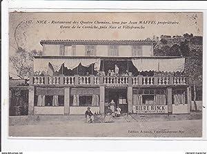 Carte postale ancienne NICE : restaurant des quatre chemins tenu par jean MAFFEL propriétaire route...