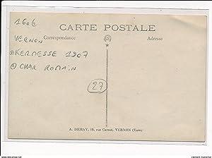 Carte postale ancienne VERNON - CARTE PHOTO - KERMESSE 1907 - CHAR ROMAIN