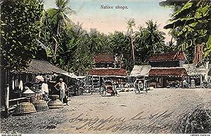 Carte postale ancienne MALAYSIE : native shops