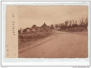 Carte postale ancienne LE CATELET - CARTE PHOTO