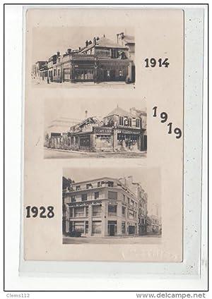 Carte postale ancienne REIMS - CARTE PHOTO - Grand Café Saint Denis 1914, 1919 et 1928