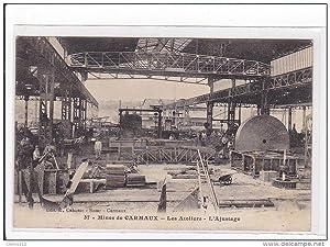 Carte postale ancienne CARMAUX : mines de