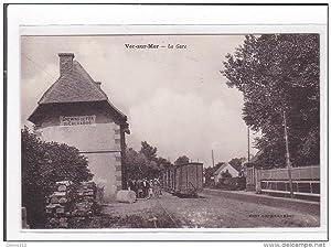 Carte postale ancienne VER-sur-MER : la gare