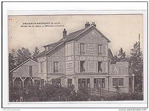 Carte postale ancienne ORGERUS-BEHOUST : hotel de la gare, maison longuet