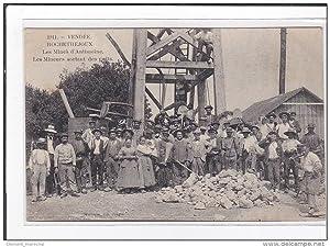 Carte postale ancienne ROCHETREJOUX : les mines d'antimoine, les mineurs sortant des puits