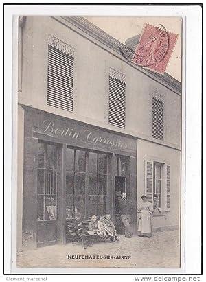 Carte postale ancienne NEUCHATEL : bertin carrossier
