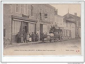 Carte postale ancienne HEILTZ LE MAURUPT : l'hôtel des voyageurs (attelage)