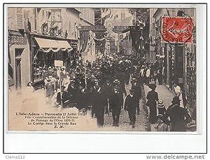 Carte postale ancienne L'ISLE-ADAM - PARMAIN - 2 Juillet 1911 - Fête de la défense du Passage ...