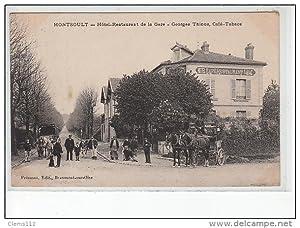 Carte postale ancienne MONTSOULT - Hôtel restaurant de la gare - Georges Thinus, café-tabacs