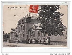 Carte postale ancienne SAINT LEGER LE PETIT - Mairie et Ecoles