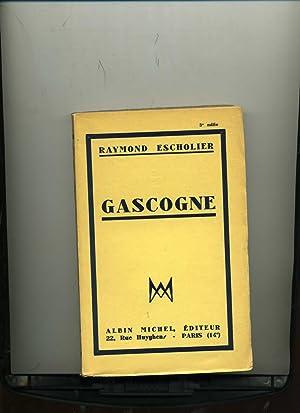 GASCOGNE.: ESCHOLIER (Raymond)