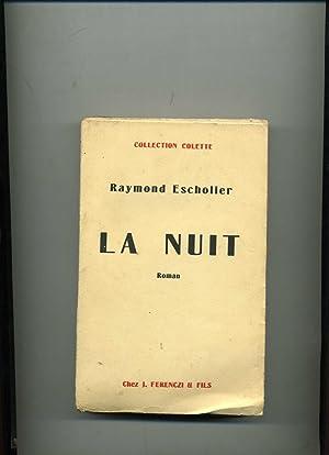LA NUIT.: ESCHOLIER (Raymond)