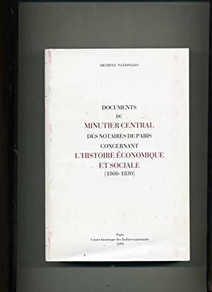 Archives Nationales. DOCUMENTS DU MINUTIER CENTRAL DES: PRIS (Claude)