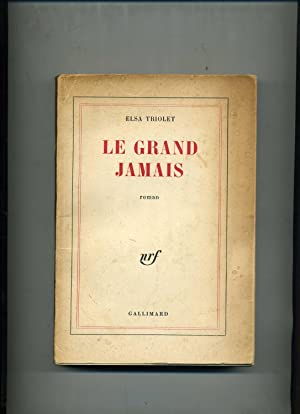 LE GRAND JAMAIS. Roiman.: TRIOLET (Elsa)